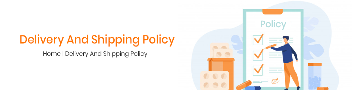 Delivery And Shipping Policy